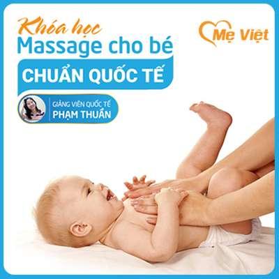 Khóa Học Massage Cho Bé Sơ Sinh- Giảng Viên Phạm Thuần