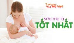 Tại sao nên nuôi con bằng sữa mẹ trong 6 tháng đầu?