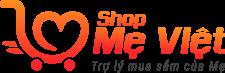 Shop Mẹ Việt - Trợ Lý Mua Sắm Của Ba Mẹ