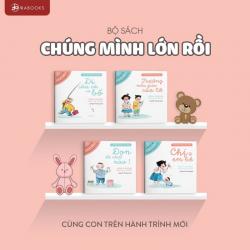 Sách Ehon Chúng Mình Lớn Rồi Dành Cho Trẻ Từ 3-6 Tuổi