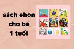 Top 10 Sách Ehon Cho Bé 1 Tuổi Được Các Bé Yêu Thích Nhất